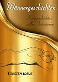 Männergeschichten - Torsten Ideus - E-Book