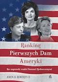 Ranking Pierwszych Dam Ameryki - John B Roberts II - ebook