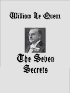 The Seven Secrets - William Le Queux - ebook