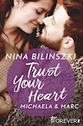 Trust Your Heart - Nina Bilinszki - E-Book