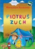 Piotruś zuch - Mieczysława Buczkówna - audiobook