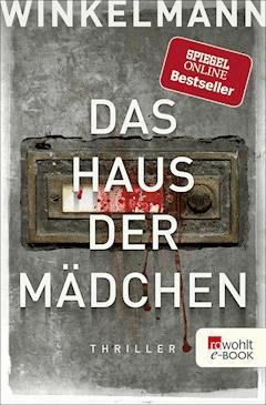 Das Haus der Mädchen - Andreas Winkelmann - E-Book
