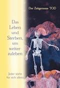 Das Leben und Sterben, um weiterzuleben - Gabriele - E-Book