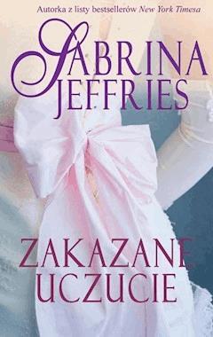 Zakazane uczucie - Sabrina Jeffries - ebook