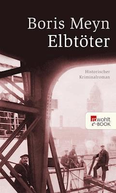 Elbtöter - Boris Meyn - E-Book