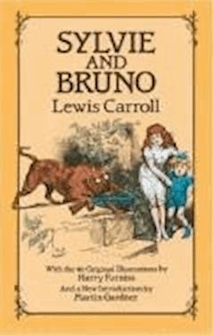 Sylvie and Bruno - Lewis Carroll - ebook