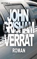 Der Verrat - John Grisham - E-Book