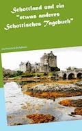 """Schottland und ein """"etwas anderes Schottisches Tagebuch"""" - Wolfgang Pein - E-Book"""