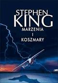 Marzenia i koszmary - Stephen King - ebook