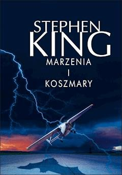 Marzenia i koszmary - Stephen King - ebook