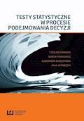 Testy statystyczne w procesie podejmowania decyzji - Czesław Domański, Dorota Pekasiewicz - ebook