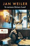 In meinem kleinen Land - Jan Weiler - E-Book