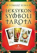 Leksykon symboli Tarota - Tomasz Suma - ebook