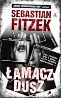 Łamacz dusz - Sebastian Fitzek - ebook