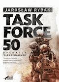 Task Force-50 - Jarosław Rybak - ebook