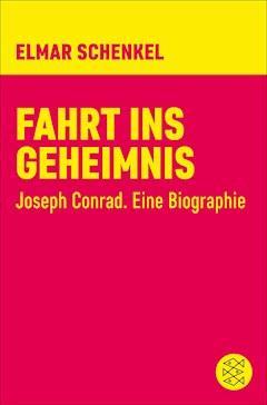 Fahrt ins Geheimnis - Elmar Schenkel - E-Book