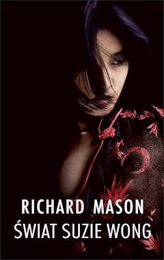 Świat Suzie Wong - Richard Mason - ebook