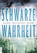 Schwarze Wahrheit - Hank Phillippi Ryan - E-Book