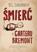 Verlaque i Bonnet na tropie. Śmierć w Château Bremont - M. L. Longworth - ebook