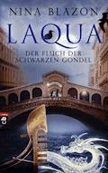 Laqua - Der Fluch der schwarzen Gondel - Nina Blazon - E-Book