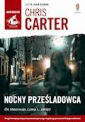 Nocny prześladowca - Chris Carter - audiobook