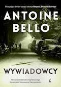 Wywiadowcy - Antoine Bello - ebook