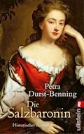 Die Salzbaronin - Petra Durst-Benning - E-Book
