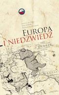 Europa i Niedźwiedź - Andrzej de Lazari, prof. Oleg Riabow, dr Magdalena Żakowska - ebook