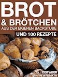 Brot & Brötchen - Aus der eigenen Backstube - E-Book