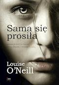 Sama się prosiła - Louise O'Neill - ebook