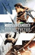 Ostatni bierze wszystko - Miroslav Žamboch - ebook