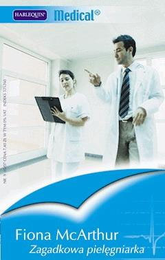 Zagadkowa pielęgniarka - Fiona McArthur - ebook