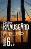 Moja walka. Księga 6 - Karl Ove Knausgård - ebook