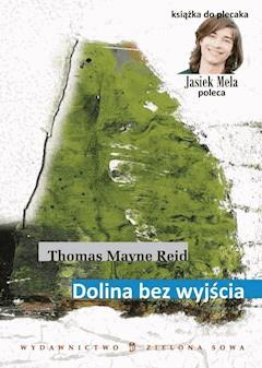 Dolina bez wyjścia - Thomas Mayne Reid - ebook