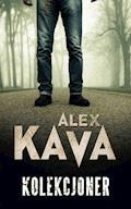 Kolekcjoner - Alex Kava - ebook