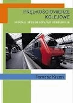 Prędkościomierze kolejowe - Tomasz Krzan - ebook