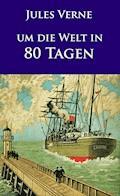Um die Welt in 80 Tagen - Jules Verne - E-Book