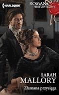 Złamana przysięga - Sarah Mallory - ebook
