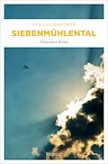 Siebenmühlental - Sybille Baecker - E-Book
