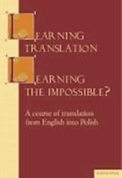 Learning translation – Learning the impossible? - Maria Piotrowska - ebook