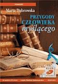 Przygody człowieka myślącego - Maria Dąbrowska - audiobook