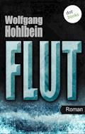 Flut - Wolfgang Hohlbein - E-Book