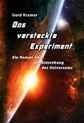 Das versteckte Experiment - Gerd Kramer - E-Book
