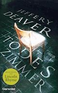 Todeszimmer - Jeffery Deaver - E-Book
