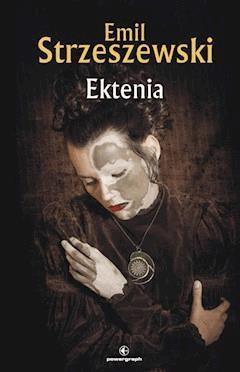 Ektenia - Emil Strzeszewski - ebook