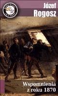 Wspomnienia z roku 1870 - Józef Rogosz - ebook