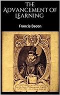 The Advancement of Learning - Francis Bacon - ebook