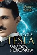 Tesla. Władca piorunów - Krzysztof K. Słowiński, Przemysław Słowiński - ebook
