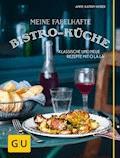 Meine fabelhafte Bistro-Küche - Anne-Katrin Weber - E-Book
