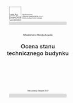 Ocena stanu technicznego budynku - dr Włodzimierz Berdychowski - ebook